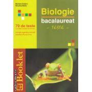 Biologie: bacalaureat: teste - biologie vegetala si animala - clasele a IX si a X - a ( editura: Booklet, autori: Mariana Hutanu, Niculina Badiu ISBN 978-606-590-007-3 )