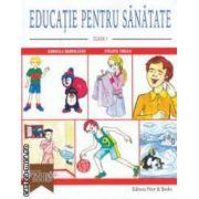 Educatie pentru sanatate : clasa I ( editura : Books , autori : Gabriela Barbulescu , Steluta Turlea ISBN 978-973-1908-00-7 )