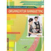 Organizator banqueting : manual pentru clasa a XII - a , filiera tehnologica - profil servicii ( editura : CD Press , autori : Constanta Brumar , Anghelina Dudan ISBN 978-606-528-126-4 )