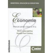 Economie - manual pentru clasa a XI - a ( editura : Corint , autori : Maria Liana Lacatus , George - Paula Lacatus ISBN 978-973-153-371-5 )