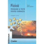 Fizica: probleme si teste pentru gimnaziu clasele VI - VIII ( editura: Corint, autor: Florin Macesanu ISBN 978-973-135-423-1 )
