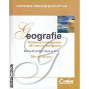Geografie manual pentru clasa a XI - a ( editura: Corint, autor: Octavian Mandrut ISBN 9789731353685 )