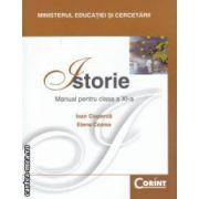Istorie manual pentru clasa a XI - a ( editura : Corint , autori : Ioan Ciuperca , Elena Cozma , ISBN 978-973-135-361-6 )