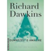 Dumnezeu: o amagire ( editura: Curtea Veche, autori: Richard Dawkins ISBN 978-606-588-320-8 )