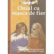 Omul cu masca de fier - repovestire de Oliver Ho dupa romanul lui Alexandre Dumas (editura : Curtea Veche , ISBN 978-606-588-344-4 )