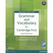 Grammar and Vocabulary for Cambridge First: Second Edition (editura: Longman, autor: Luke Prodromou ISBN 978-1-4082-9059-0 )