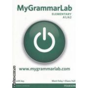 MyGrammarLab Elementary A1 / A2 with key ( editura: Longman, autor: Mark Foley, Diane Hall ISBN 978-104082-9913-5 )