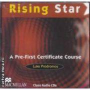 Rising Star A Pre - First Certificate Course Class CDs ( editura: Macmillan, autor: Luke Prodromou ISBN 978-0-230-72959-9 )