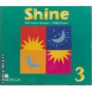 Shine 3 Class Audio CD ( editura: Macmillan, autori: Judy Garton - Sprenger, Philip Prowse ISBN 978-0-333-99723-9 )