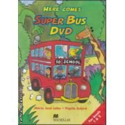 Here Comes Super Bus DVD: for levels 1 & 2 ( editura: Macmillan, autori: Maria Jose Lobo, Pepita Subira ISBN 978-0-2300-2196-9 )