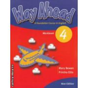 Way Ahead Workbook 4 ( editura: Macmillan, autor: Mary Bowen, Printha Ellis ISBN 978-1-4050-5878-0 )