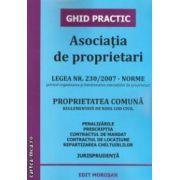 Asociatia de proprietari. Proprietatea comuna ( editura: MOrosan, ISBN 978-606-8033-84-6 )