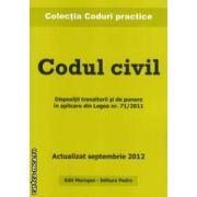 Codul civil . Actualizat septembrie 2012 ( Editura : Morosan , ISBN 978-606-8033-62-4 )