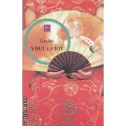 Visul lui Joy ( editura : All , autor : Lisa See ISBN 978-973-724-382-9 )