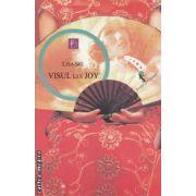 Visul lui Joy ( editura : All , autor : Lisa See ISBN 978-973-724-382-9 )