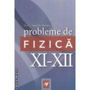 Probleme de fizica: clasele XI - XII ( editura: Aph Plus, autor: Anatolie Hristev ISBN 978-973-86990-4-5 )