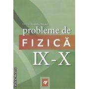 Probleme de fizica : clasele IX - X ( editura : Aph , autor : Anatolie Hristev ISBN 978-973-86990-3-8 )