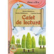 Caiet de lectura - clasa a II - a ( editura: Akademos Art, autori: Mirela Mihailescu, Mirela Maldaeanu, Camelia Hoara ISBN 978-606-8336-19-0 )