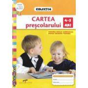 Cartea prescolarului: 4 - 5 ani ( editura: CD Press, autor: Roxana Haiden ISBN 978-606-528-144-8 )