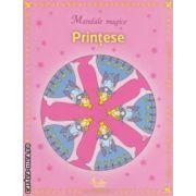 Printese - Mandale magice ( editura : Curtea Veche , ISBN 978-606-5-883-642 )