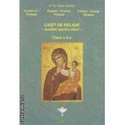 Caiet de religie - auxiliar pentru elevi - clasa a II - a ( editura : Euristica , autor : Vasile Nechita ISBN 978-973-7819-41-3 )