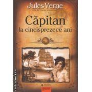 Capitan la cincisprezece ani ( editura: Gramar, autor: Jules Verne ISBN 978-606-8395-20-3 )