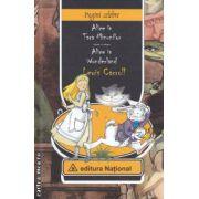 Alice in Tara Minunilor - Alice in Wonderland ( editura : National , autor : Lewis Carroll ISBN 978-973-659-219-5 )