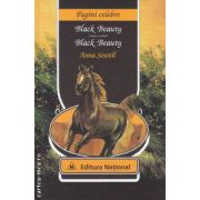 Black Beauty - Black Beauty ( editura : National , autor : Anna Sewell ISBN 978-973-659-182-2 )