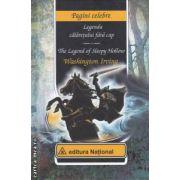 Legenda calaretului fara cap - The Legend of Sleepy Hollow ( editura : National , autor : Washington Irving ISBN 978-973-659-212-6 )
