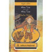Oliver Twist - Oliver Twist ( editura National , autor : Charles Dickens ISBN  978-973-659-218-8 )