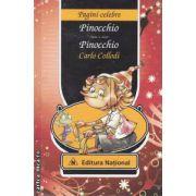 Pinocchio - Pinocchio ( editura : National , autor : Carlo Collodi ISBN 978-973-659-154-9 )