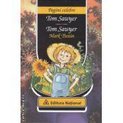 Tom Sawyer - Tom Sawyer (editura : National , autor : Mark Twain ISBN 978-973-659-112-3 )