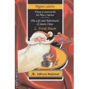 Viata si aventurile lui Mos Craciun - The Life and Adventures of Santa Claus ( editura : National ,autor : L . Frank Baum ISBN 978-973-659-176-1 )