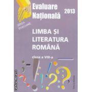 Limba romana : modele de subiecte pentru testarea nationala 2013 , clasa a VIII - a ( editura : Nomina , coord . Maria Emilia Goian ISBN 9786065354524 )