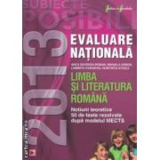 Limba si literatura romana : Evaluare nationala 2013 : notiuni teoretice si 50 de teste rezolvate dupa modelul MECTS ( editura : Paralela 45 , autor : Anca Davidoiu - Roman , ISBN 978-973-47-1551-0 )