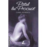 Patul lui Procust ( editura : Agora , autor : Camil Petrescu ISBN 978-606-8391-11-3 )
