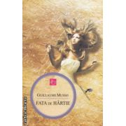 Fata de hartie ( editura: All, autor: Guillaume Musso ISBN 978-973-724-393-5 )