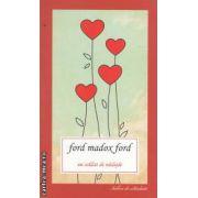 Un soldat de nadejde ( editura: Allfa, autori: Ford Madox Ford ISBN 978-973-724-453-6 )