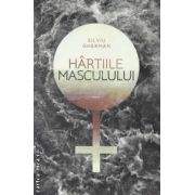 Hartiile Masculului ( editura : Curtea Veche , autor : Silviu Gherman ISBN 978-606-588-359-8 )