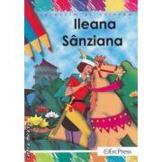 Ileana Sanziana - povestim si coloram ( editura : Erc Press , adaptare dupa Petre Ispirescu ISBN 978-606-602-308-5 )