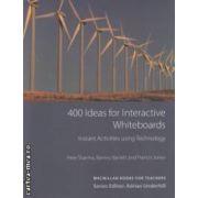 400 Ideas for Interactive Whiteboards, Instant Activities using Technology ( editura: Macmillan, autori: Pete Sharma, Barney Barrett, Francis Jones ISBN 978-0-230-41764-9 )