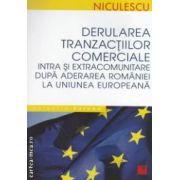 Derularea tranzactiilor comerciale intra si extra comunitare dupa aderarea Romaniei la Uniunea Europeana ( editura : Niculescu , autori : Andrei Dobrescu , Valeriu Potecea , Mihai Sebea ISBN 978-973-748-344-7 )