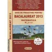 Matematica: ghid de pregatire pentru bacalaureat 2013: 40 de modele de teste ( editura: Sigma, autori: C. Angelescu, N. Baciu... ISBN 9789736498084 )