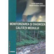 Monitorizarea si diagnoza calitatii mediului ( editura : Sitech , autori : Elena Gavrilescu , Simona Mariana Popescu ISBN 978-606-11-2933-1 )