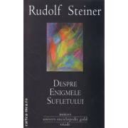 Despre enigmele sufletului ( editura : Univers Enciclopedic Gold , autor : Rudolf Steiner ISBN 978-606-8162-20-1 )