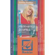 Sinteze Booklet - Matematica: Algebra 1 ( editura: Booklet, autor: Felicia Sandulescu ISBN 9789731892863 )