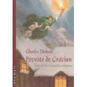 Poveste de Craciun ( editura: Curtea Veche, autor: Charles Dickens ISBN 9786065880757 )