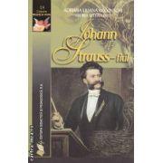 Johann Strauss - fiul ( editura : Didactica si Pedagogica , autori : Adriana Liliana Rogovschi , Andrea Bettina Rost ISBN 978-973-30-3137-6 )