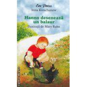 Hanno deseneaza un balaur ( editura : Erc Press , autor : Irina Korschunow ISBN 978-973-706-599-5 )