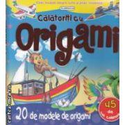 Calatoriti cu Origami , 20 de modele de origami , 45 de foi colorate ( editura : Flamingo GD , text : Liliana Fabisinska ISBN 978-973-7948-70-0 )